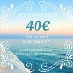 Reisegutschein: 40€ für Deinen Reisebericht. Jetzt einreichen auf empfehlbar.de/mitmachen